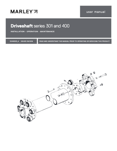 Marley Driveshaft Series 301 and 400 User Manual