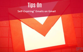 "Vital Tips On How to send ""Self-Expiring"" Emails on Gmail"
