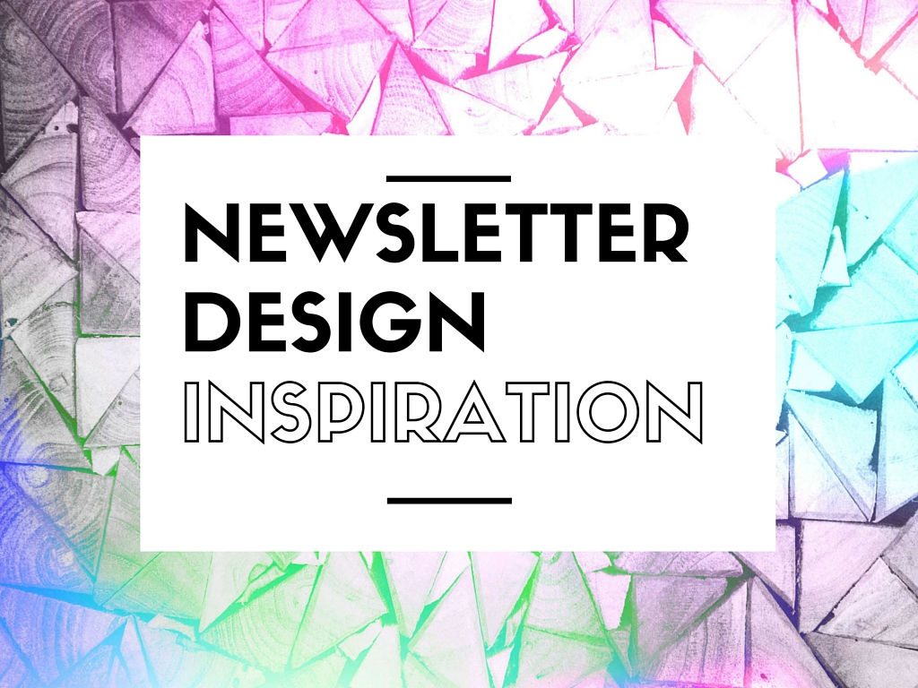 10 Newsletter Design Examples For Your Inspiration