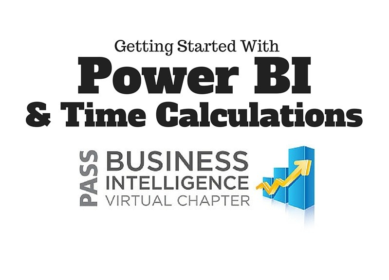 Power BI & Time Calculations with DAX