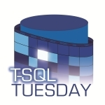 T-SQL Tuesday #74: Be the Change