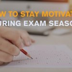 how-to-stay-motivated-during-exam-season