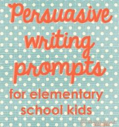 Persuasive Writing Prompts for Elementary School Kids   Squarehead Teachers [ 1512 x 1344 Pixel ]