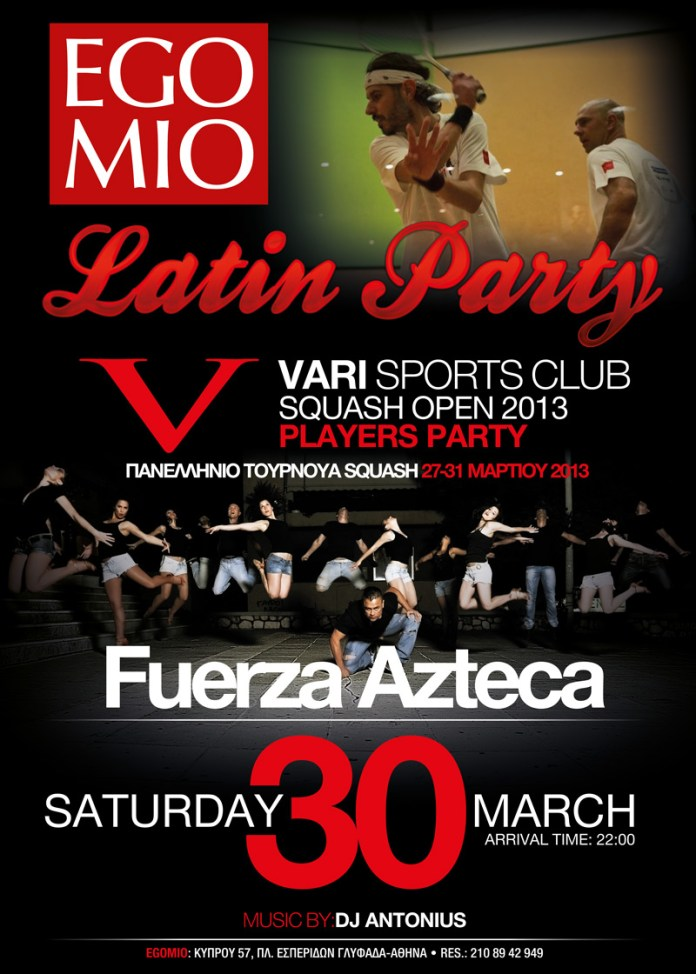 LATIN SQUASH PARTY-FUERZA-AZTECA