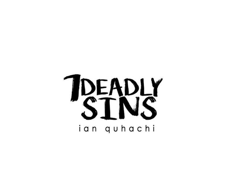 Ian Quhachi's 7 Deadly Sins