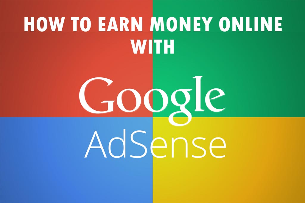 How To Make Money With Google Adsense Without A Website
