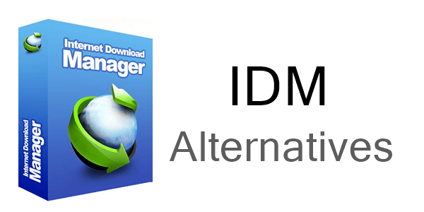 Top 10+ Best Alternatives To IDM (Internet Download Manager)