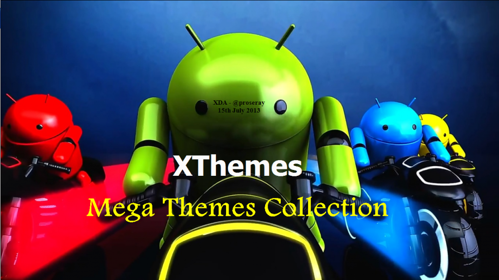 Customize your Rooted Android Phone with XThemes Engine Theme Collection