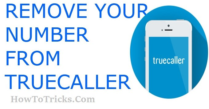 How to remove or unlist your phone number from TrueCaller list 1