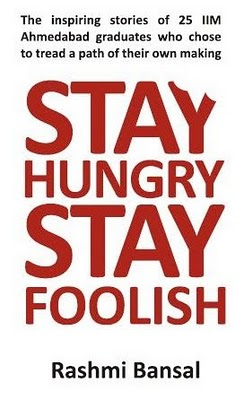 STAY-HUNGRY-STAY-FOOLISH-by-Rashmi-Bansal