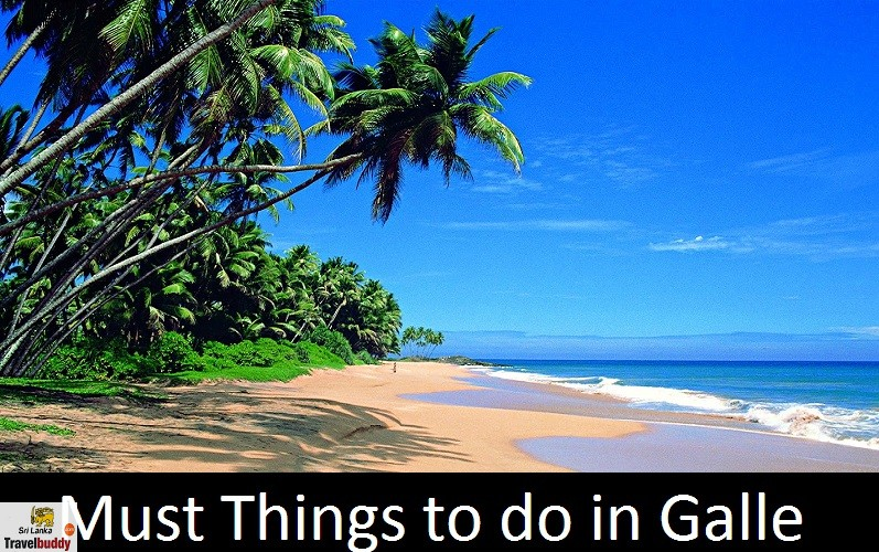 Must Things to do in Galle
