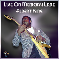 Albert King – Live On Memory Lane