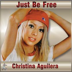 Christina Aguilera – Just Be Free