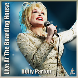 Dolly Parton – Live At The Boarding House