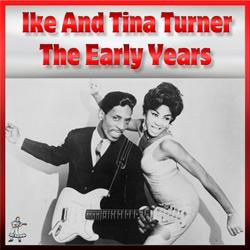 Ike & Tina Turner – The Early Years