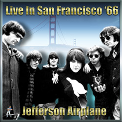 Jefferson Airplane – Live In San Francisco