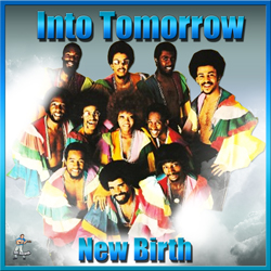 New Birth – Into Tomorrow