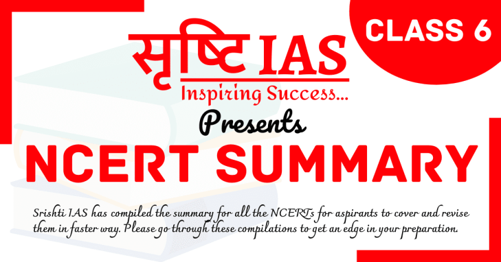 Srishti IAS NCERT Summary class 6