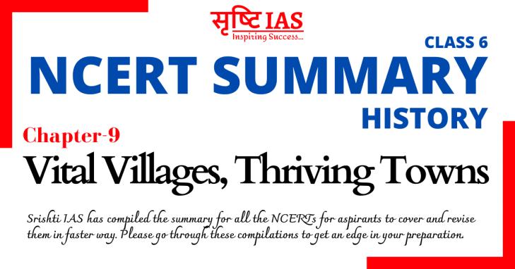 Srishti IAS History NCERT summary Class 6 Chapter 9