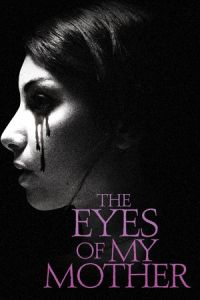 film-the-eyes-of-my-mother-poster