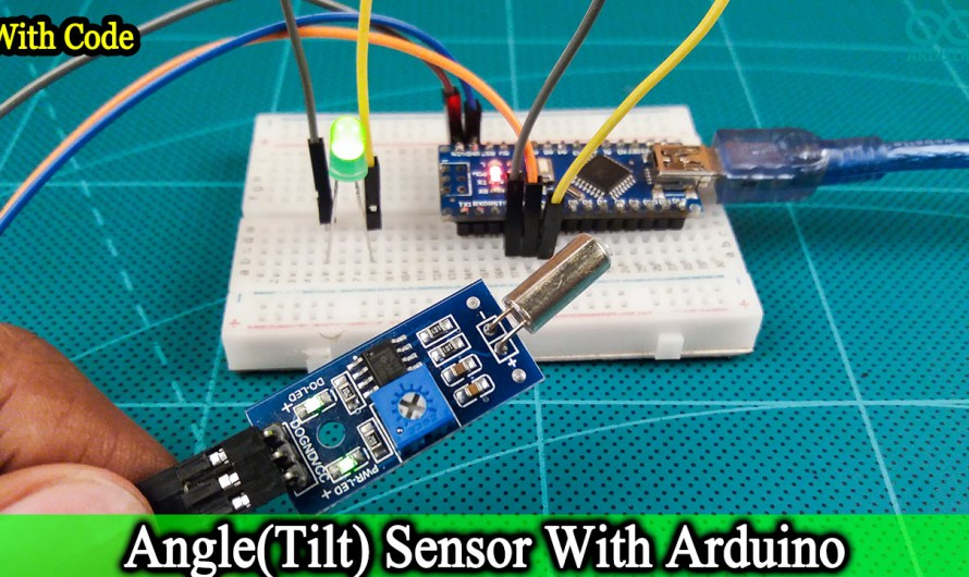 How does work Tilt sensor – Tilt sensor with Arduino nano [Code and circuit diagram]