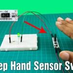 How to work hand sweep sensor switch module | Hand sweep wave sensor