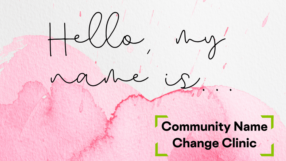 Community Name Change Clinic