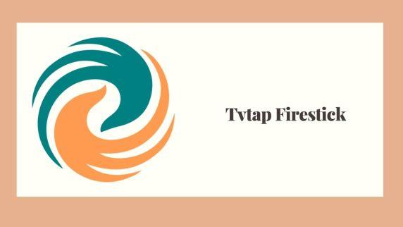 Tvtap Firestick