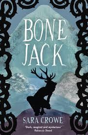 Bone Jack - Sara Crowe
