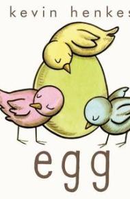 Egg - Kevin Henkes