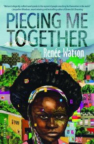 Piecing Me Together - Renée Watson