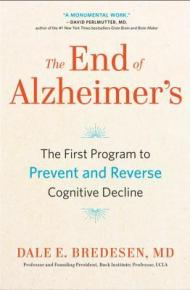The End of Alzheimer's - Dale Bredesen, MD