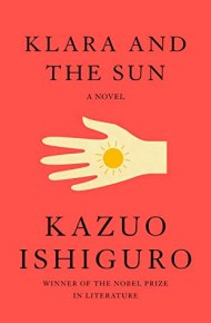 Klara and the Sun - Kasuo Ishiguro