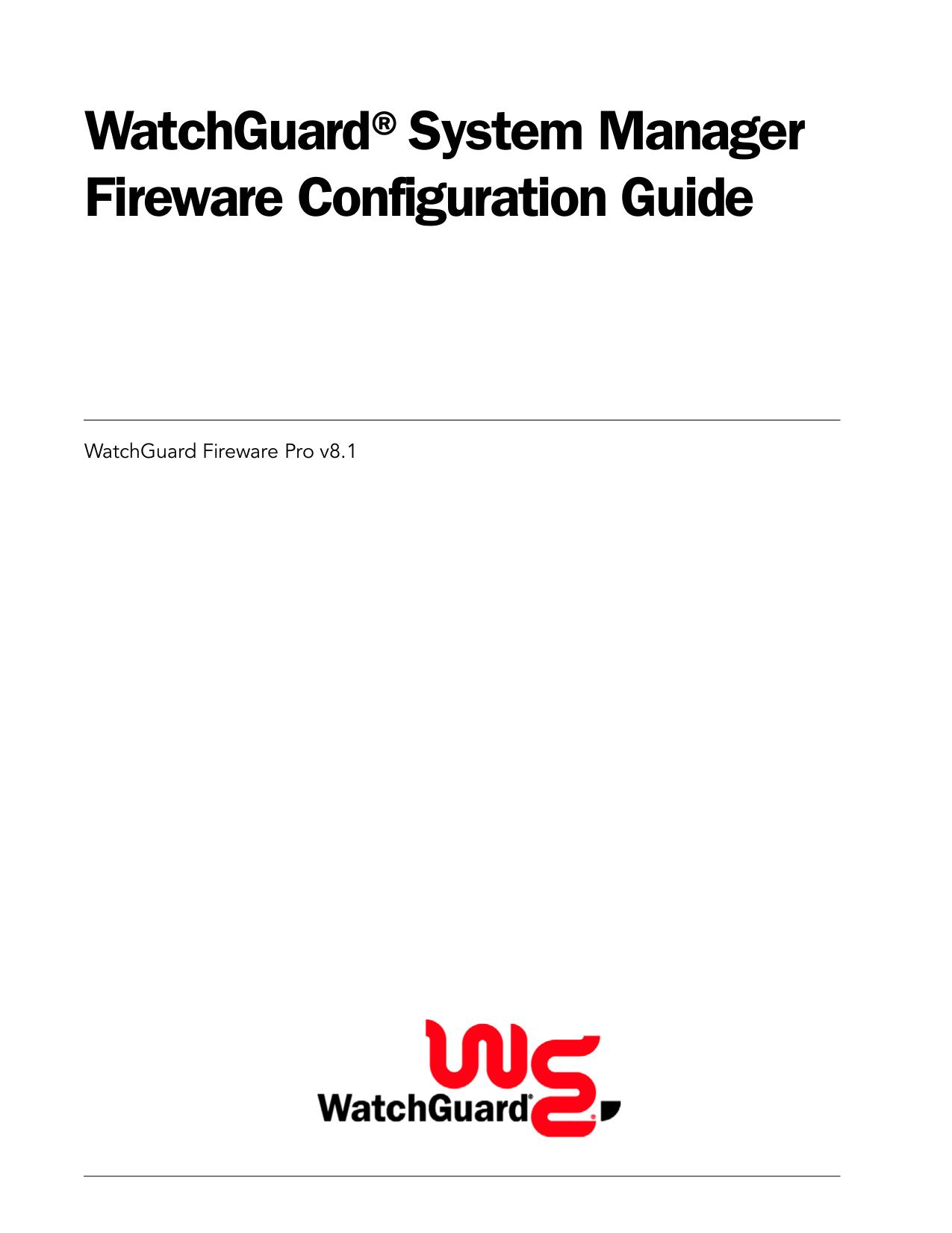 PDF manual for Watchguard Router Firebox X550E