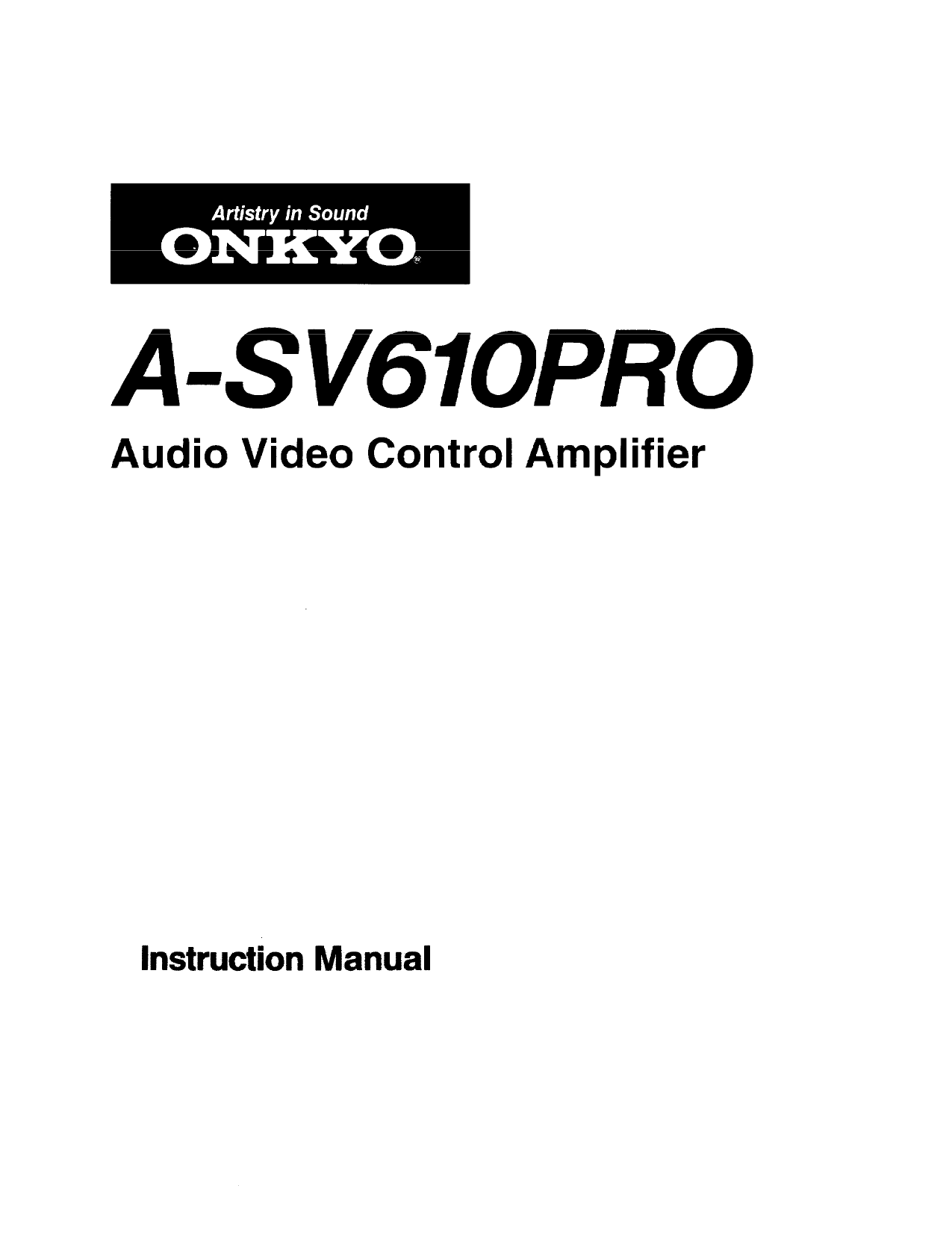 Download free pdf for Onkyo A-SV610PRO Amp manual