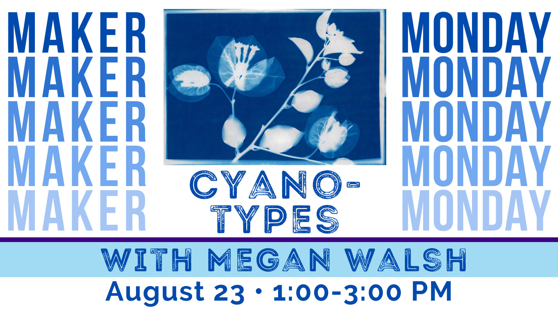 Maker Monday: Cyanotypes with Megan Walsh - Southeast Steuben County Library