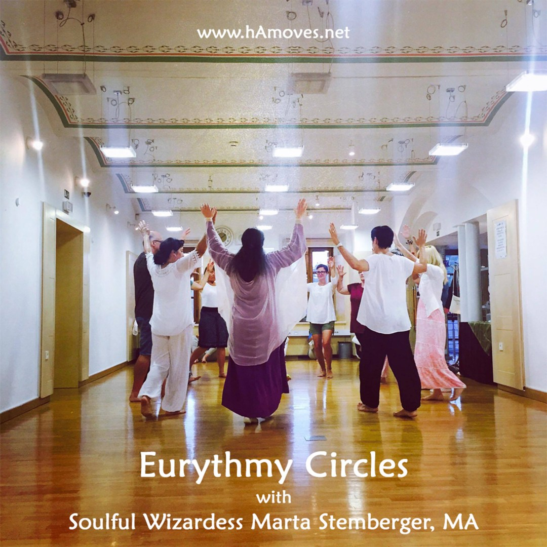 Eurythmy Circles with Soulful Wizardess Marta Stemberger, MA