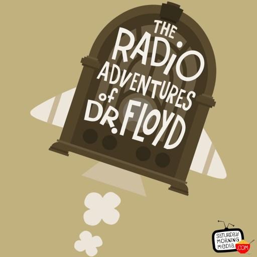 The Radio Adventures of Dr. Floyd