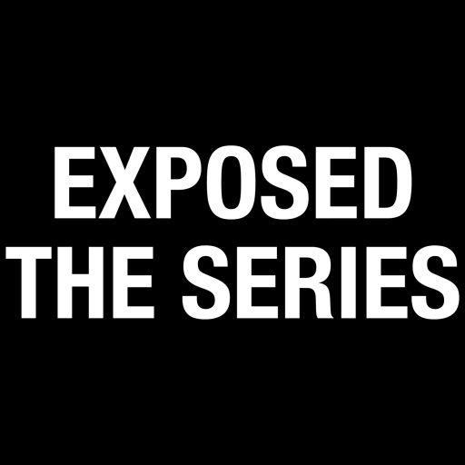 Exposed: The Series