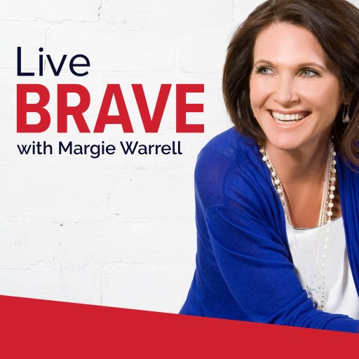 Live Brave with Margie Warrell