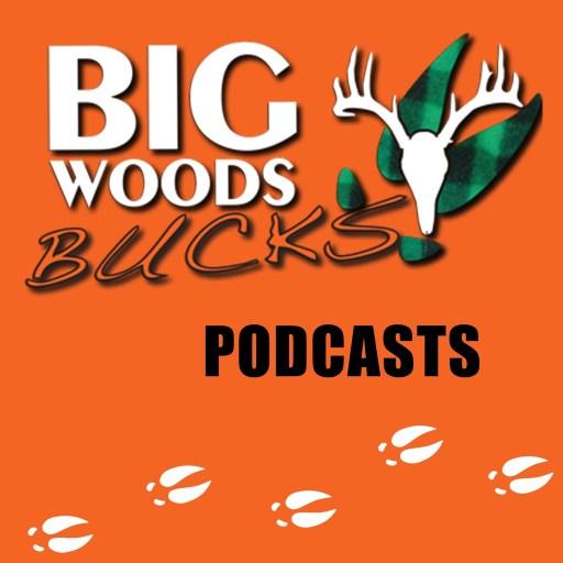 Big Woods Bucks – Deer Hunting -Education & Entertainment