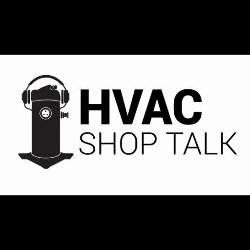 HVAC Shop Talk