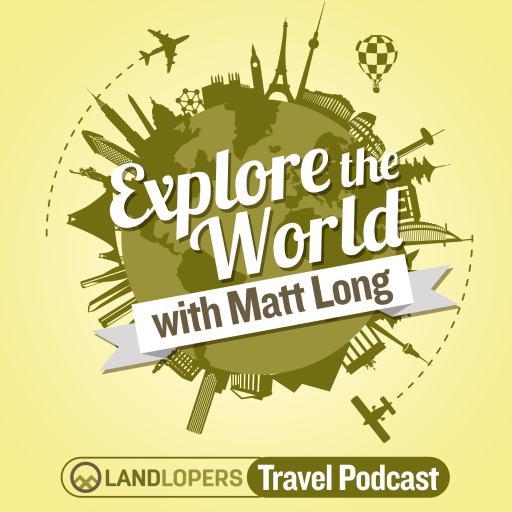Explore The World Travel Podcast