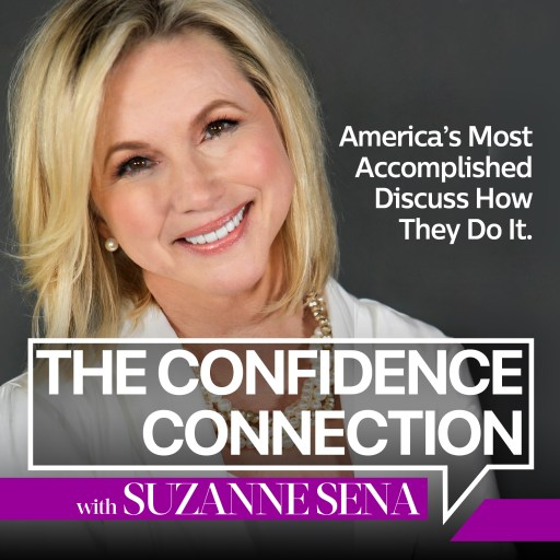 The Confidence Connection: America's Most Accomplished Discuss How They Do it