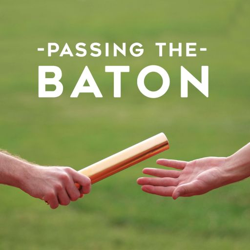 Passing The Baton Leadership Podcast