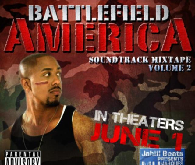 Marques Houston Battlefield America Soundtrack Vol 2 Presented By Jahlil Beats