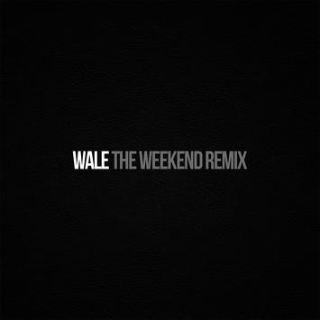 Wale - Weekend (RMX)