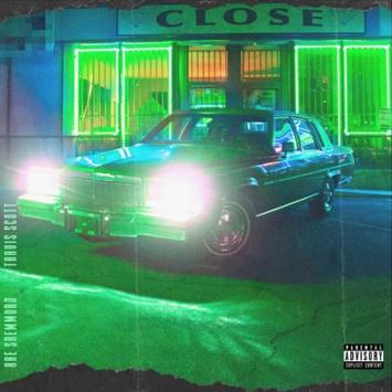 Rae Sremmurd ft Travis Scott - Close