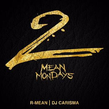 R-Mean - Mean Mondays Vol. 2 Mixtape (Zip Download)