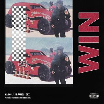 Warhol.SS ft Famous Dex - WIN
